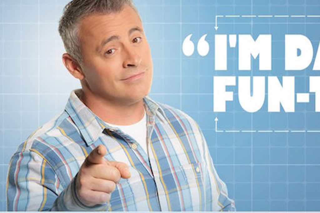 Is Matt LeBlanc's New Show 'Man With A Plan' Secretly About