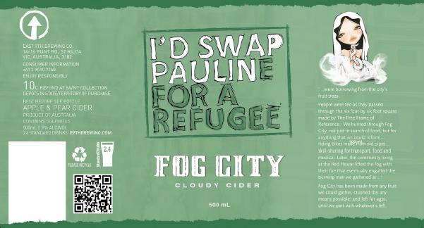 I'd Swap Pauline For A Refugee_Fog City